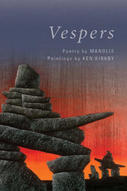 'Vespers' - poetry by Manolis - paintings by Ken Kirkby